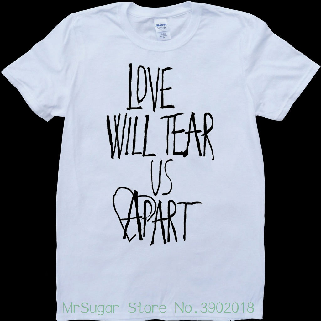 Joy Division Love Will Tear Us Apart White , Custom Made T-shirt 100% Cotton Short Sleeve O-neck Tops Tee Shirts