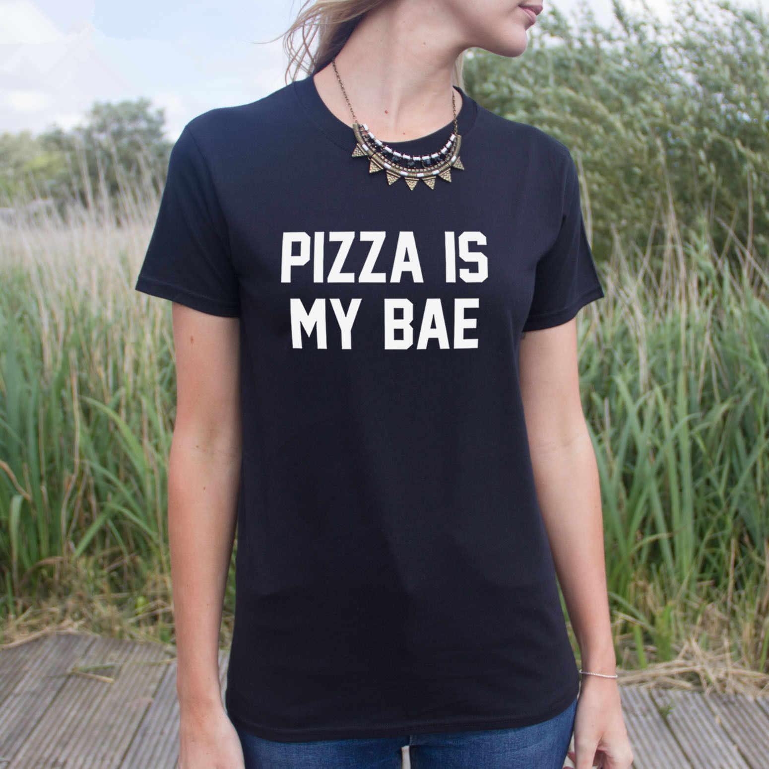 Женские топы Pizza Is My Bae t shirt Top You Got A Or Nah Fresh Love слоган ломтик модные подарки