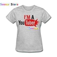 Fashion Print Customized I'm a Youtuber Women Shirt New Crew Neck 100% Cotton Hot Sale Womens Shirt