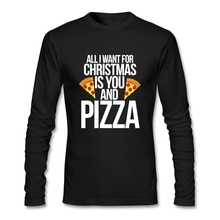 Crazy Long Sleeve O Neck Pre-cotton All I want for Christmas is you and pizza Men's T Shirt Top On Sale Teenage T Shirt