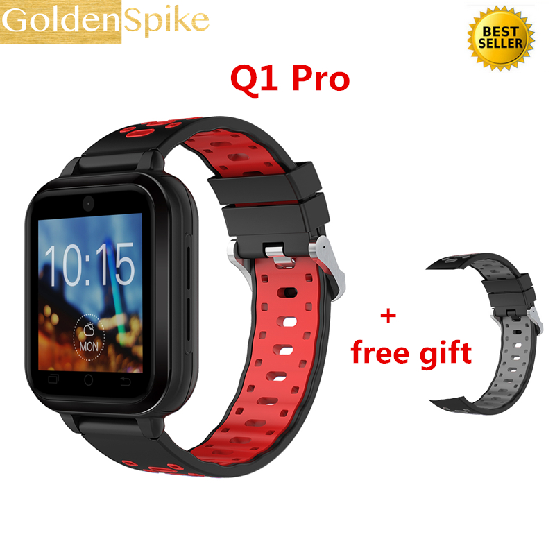 Q1 Pro 4G smart watch Android 6.0 MTK6737 Quad Core 1GB/8GB SmartWatch Phone Heart Rate Sim Card Support Replaceable strap 18mm maxinrytec 4g smart watch dm18 android 6 0 mtk6737 quad core 1gb 16gb gps wifi smartwatch phone heart rate sim card pk dm368 h5