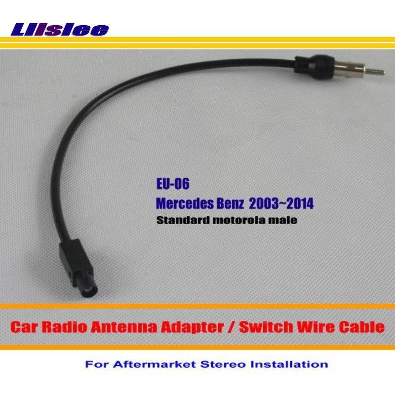 Liislee For Mercedes Benz C E CLK SLK Vito - Car Radio Antenna Adapter Aftermarket Stereo Antenna Wire Standard Motorola Male