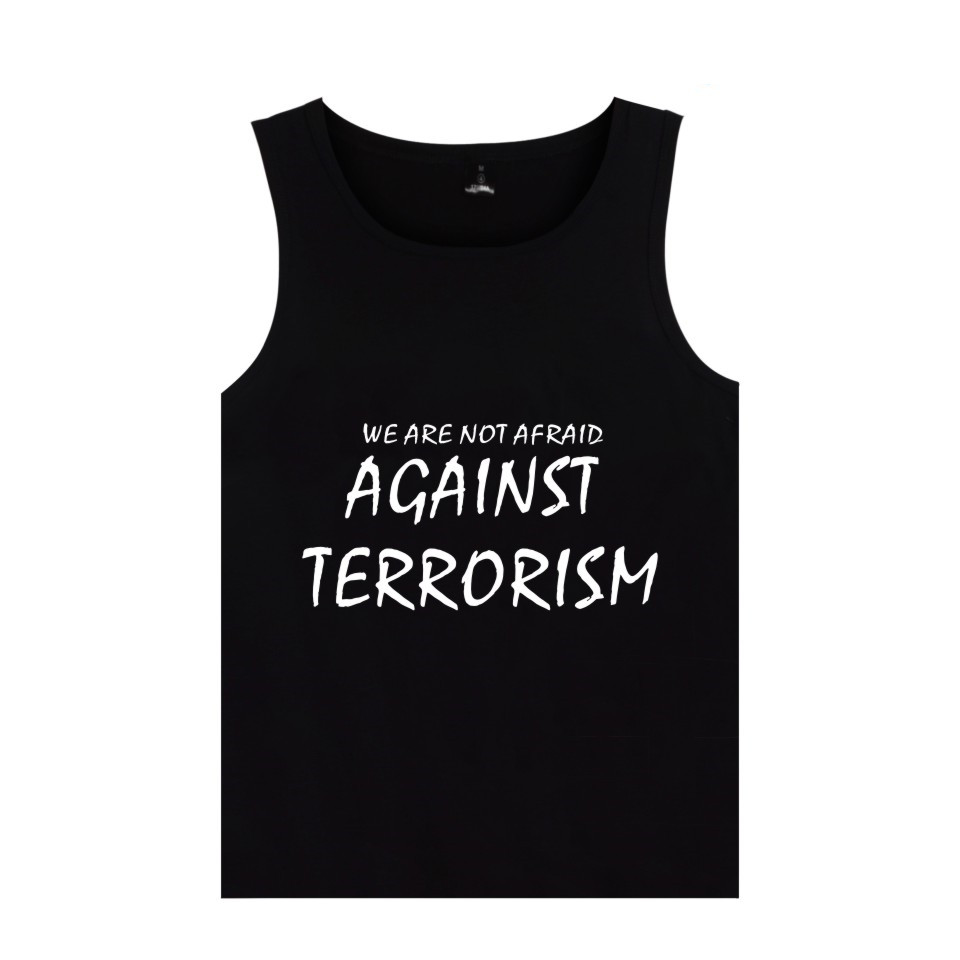 WE ARE NOT AFRAID AGAINST TERRORISM Tank Tops Shirt Newest Fashion Men Women Clothing NO TINC POR Print Tank Tops Peace No War