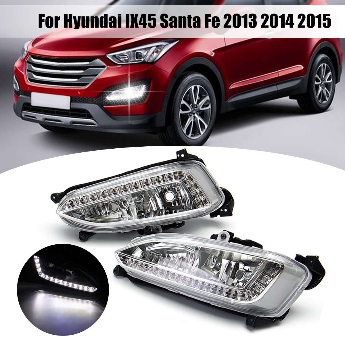 1 Pair 12V LED Car Fog Light Assembly for hyundai IX45 Santa Fe 2013 2014 2015 DRL Daytime Running Light Auto Accessories