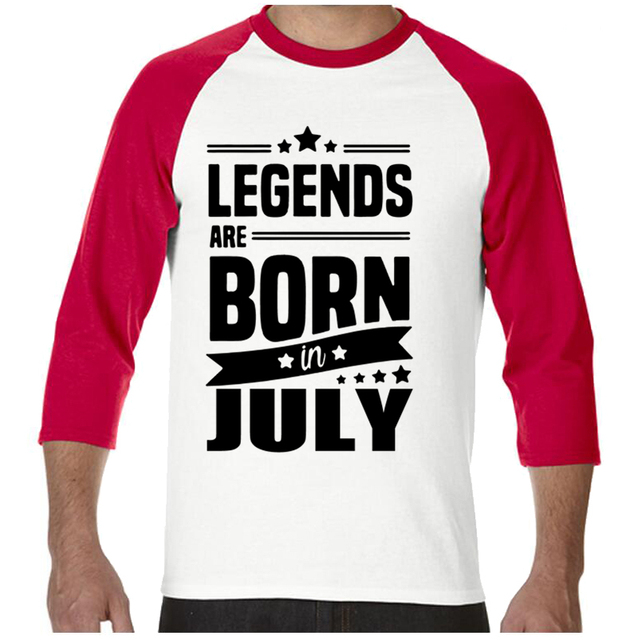 e26f0b129 2017 Legends Are Born In July Funny Birthday Dad Gift Fashion Men's T Shirt  Cool Tops Cotton O-Neck three Quarter Tees