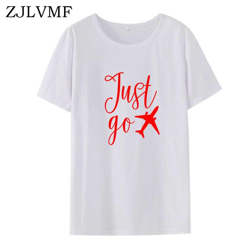 Zjlvmf Hanya Pergi Tshirt Wanita Streetwear Katun Hipster Fashion Wanita Pakaian 2019 Musim Panas Baru O-Leher Santai Feminis Wanita T-shirt