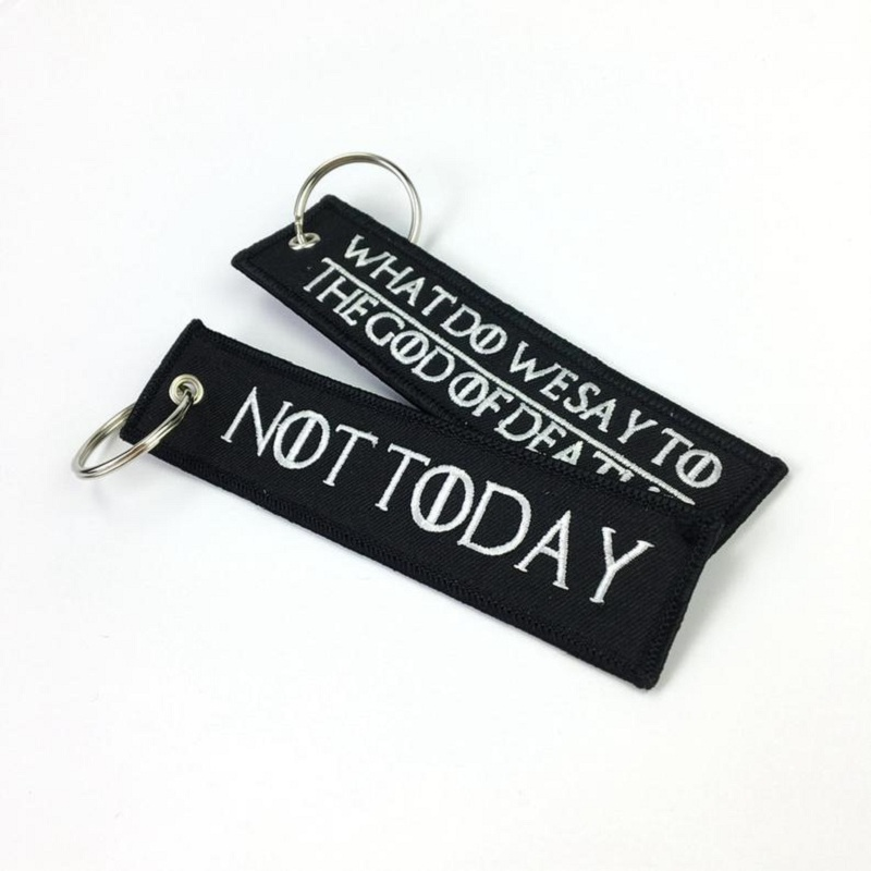 WHAT DO WE SAY TO THE GOD OF DEATH Keychain For Motorcycles And Cars Embroidery OEM Key Chain Keyring Key Tags Fashion Llaveros