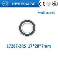 Free Shipping 17287 2rs Wheel Hub Bearing Stainless Steel Si3N4 Hybrid Ceramic Bearing 17 28 7mm