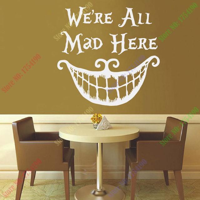 Alice In Wonderland Wall Decal Quote Cheshire Cat Sayings Weu0027re All Mad  Here Wall