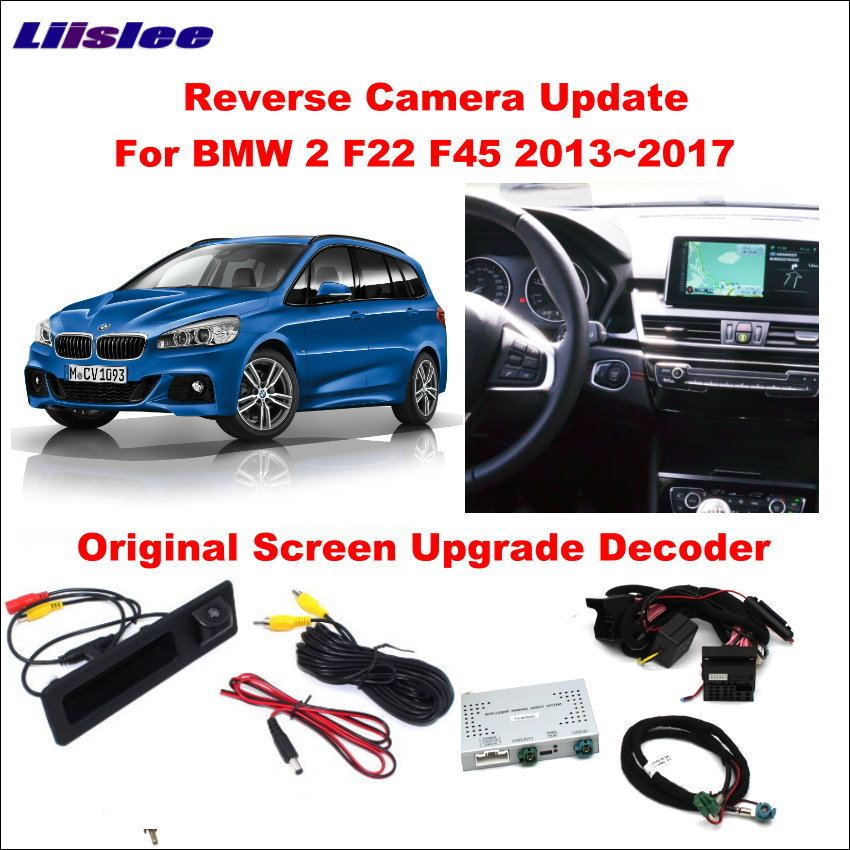 Liislee Original Screen Update System For BMW 2 F22 F45 2013~2017 / Reversing Module + Rear Camera / Decode Track Box NBT System