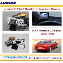 Liislee For Citroen C6 4D Sedan 2005~2012 Car Reverse Back Rear Camera + 4.3