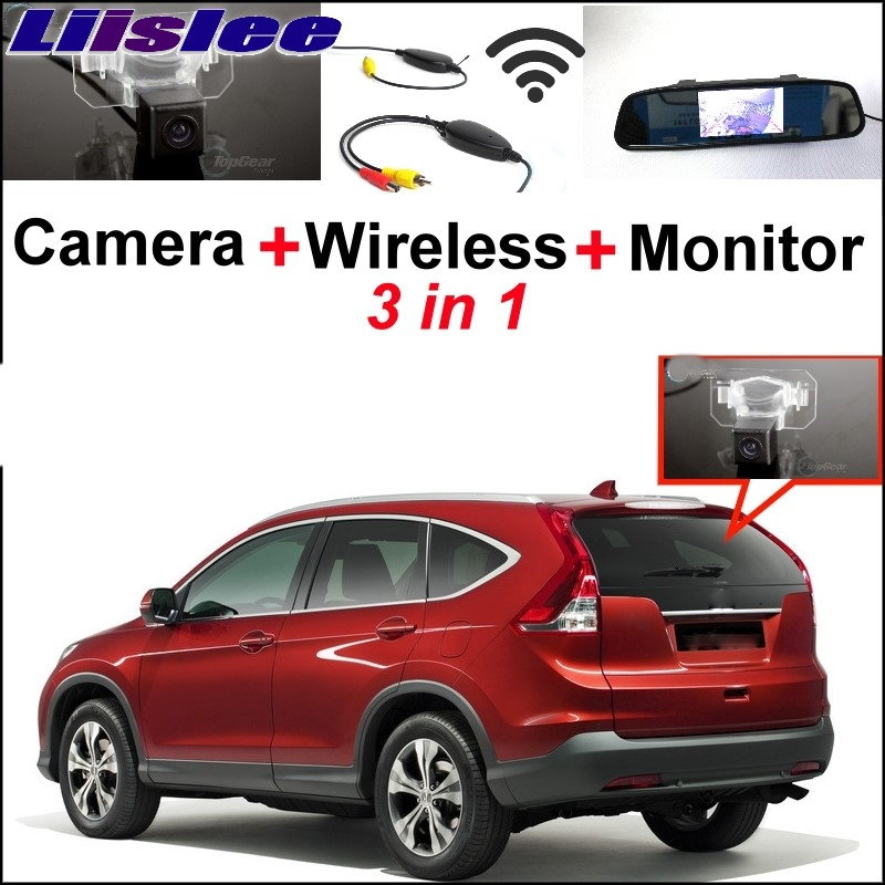 Liislee 3 in1 Special Rear View Camera + Wireless Receiver + Mirror Monitor Parking System For Honda For CR-V For CRV 2011~2017Liislee 3 in1 Special Rear View Camera + Wireless Receiver + Mirror Monitor Parking System For Honda For CR-V For CRV 2011~2017
