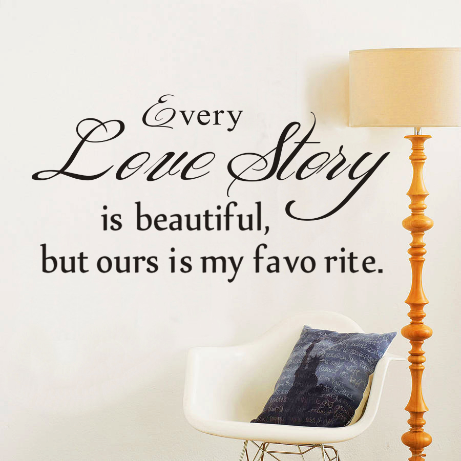 Love Story Quotes Every Love Story Is Beautiful Wall Stickers Home Decor Quotes Love