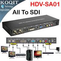 HDV-SA01 ALLE zu SDI Scaler Konverter VGA DVI AV HDMI signale zu HD video 2 Port 3g SDI formate splitter Repeater Erweitert 100 m