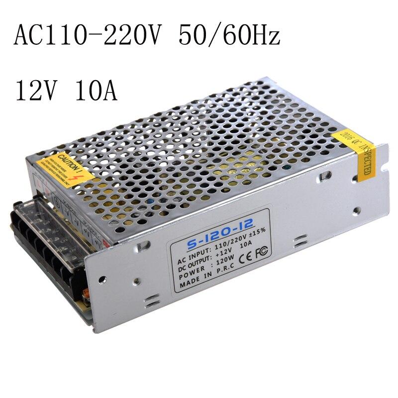 12 V 10A Comutação da fonte de Alimentação de alta qualidade AC110-220V 50/60Hz fonte de Alimentação Driver Para LED Strip Luz entrada AC Universal