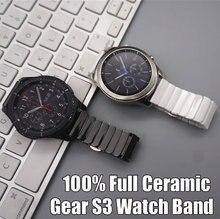 100% Cheio de Cerâmica Relógio banda cinta Para A Engrenagem Samsung S3 Clássico Fronteira/HuaWei Assistir 2 Pro/Huami 1 2 22mm de largura pulseiras de relógio