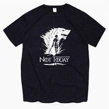 Men's Game of Thrones NOT TODAY Arya Stark T-Shirt Unisex Harajuku Vintage Style T Shirt Camisetas Hombre Tshirt Men Clothing