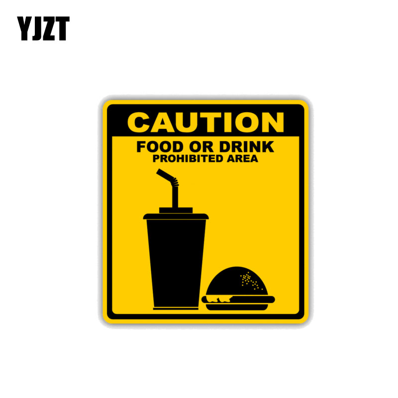YJZT 11CM*10.3CM Warning Car StickerAccessories Caution Food Or Drink Prohibited Area Decal 12-1530