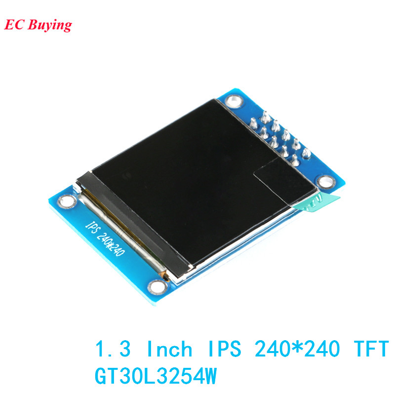 1.3 Inch IPS Screen ST7789 OLED LCD 240*240 TFT Display Module DIY For Arduino 10Pin LCD Board GT30L3254W Electronic