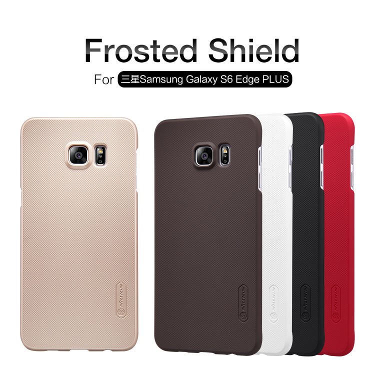 NILLKIN Luxury Frosted Shield Back Cover Case for Samsung Galaxy S6 Edge Plus Protective Case + Free Protective Film