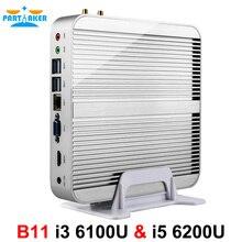 Причастником B11 безвентиляторный 6th Gen Skylake Окна 10 Бизнес Мини-ПК с Core i3 6100U i5 6200U процессор