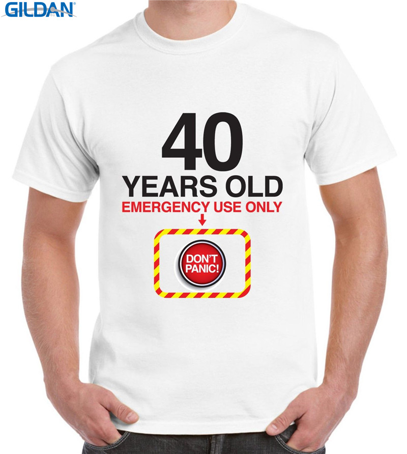 Mens Graphic Tees O-Neck Cotton Short Sleeve DonT Panic 40Th Birthday Shirts For Men