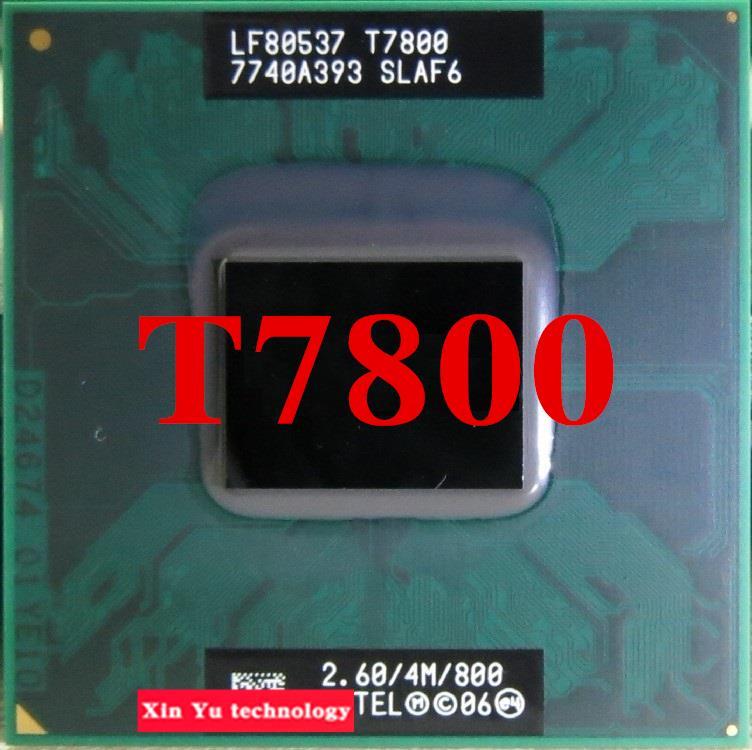 Prix pour Garantie à vie Core 2 Duo T7800 2.6 GHz 4 M 800 Double processeurs Portables Ordinateur Portable CPU Socket PGA 478 broches ordinateur D'origine