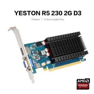 Image 5 - Yeston Radeon R5 230 GPU 2GB GDDR3 64 비트 게임용 데스크탑 컴퓨터 PC 비디오 그래픽 카드 지원 VGA/HDMI PCI E X16 2.0