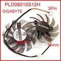 O envio gratuito de 2 pçs/lote power logic pld08010s12h 0.25a 3pin 74mm dc12v 40*40*40mm para gigabyte graphics card cooler ventilador de refrigeração
