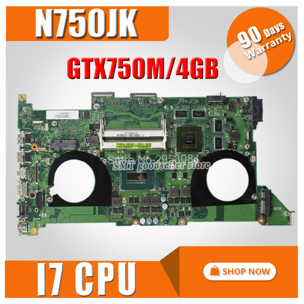 GTX750 4 gb N750JK Carte Mère REV 3.0 i7-4700HQ pour ASUS N750JV N750J N750JK Ordinateur Portable Carte Mère N750JK Carte Mère 100% Testé