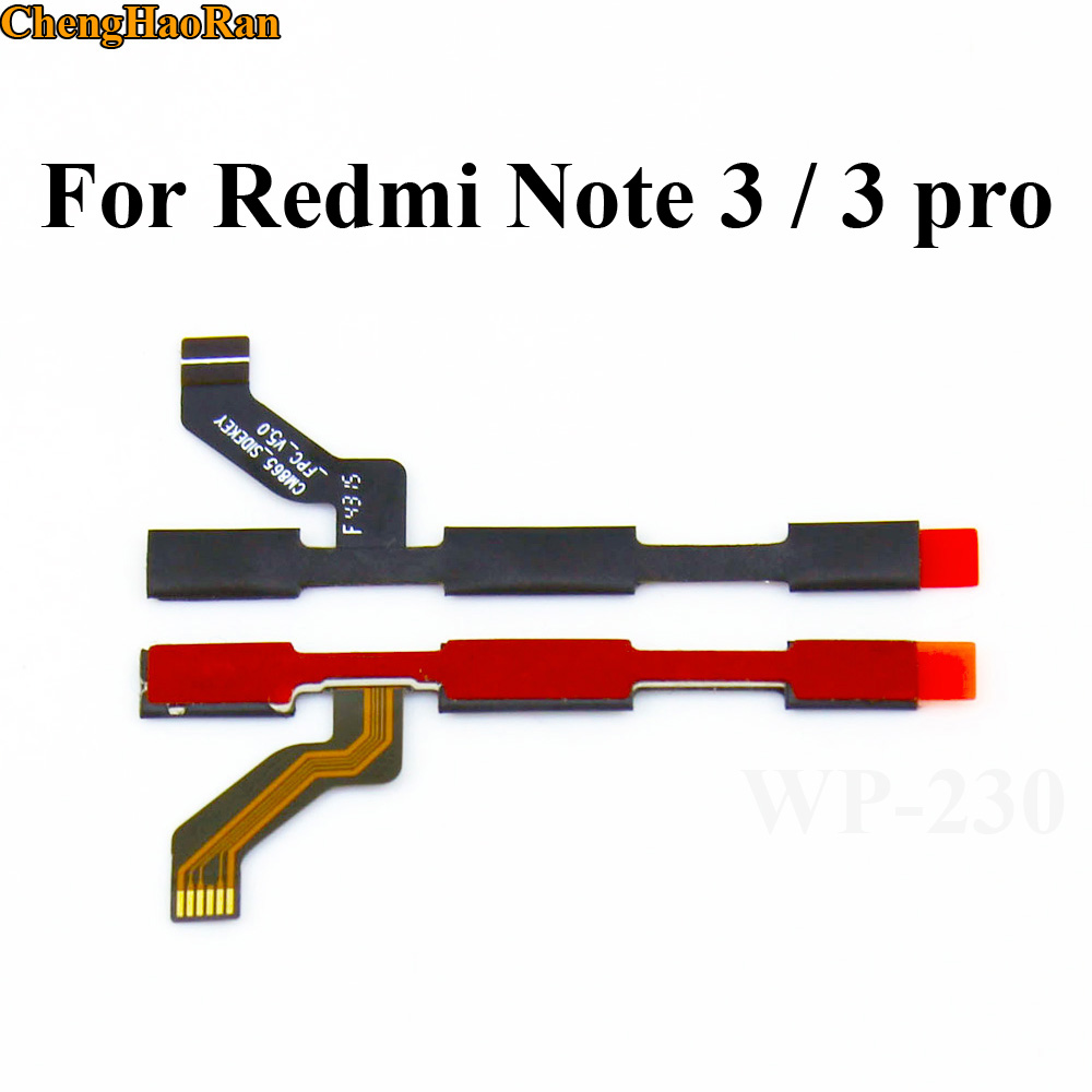 ChengHaoRan Volume Up/down+power On/off Button Flex Cable For Xiaomi Redmi Note 3 Hongmi Note 3 Pro 3X