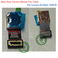 De calidad superior nuevo grande volver cámara trasera módulo Flex Cable para Lenovo K3 nota K50t-t5 K3note reparación piezas de recambio envío gratis