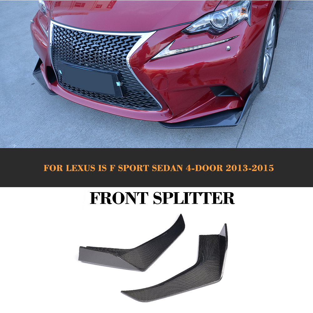 Carbon Fiber Car Aprons Front Bumper Splitters Lip Flaps Cup wings for Lexus IS F Sport Sedan 4 Door 2013 - 2015 2PC