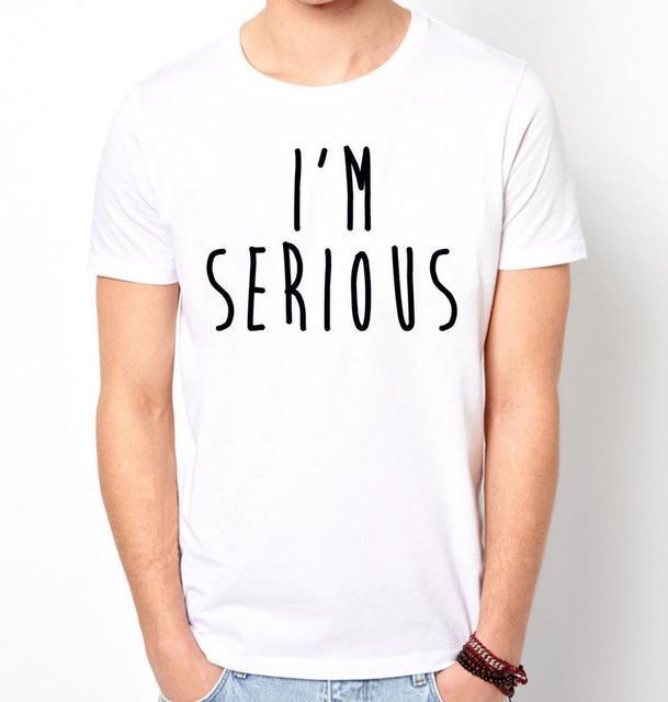 BEN IK ERNSTIGE Letters Print Mannen t-shirt Fashion Casual Grappig Shirt Voor Man Wit Top Tee Harajuku Hipster Straat ZT203-32