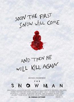 《雪人》2017年英国,美国,瑞典剧情,犯罪,悬疑电影在线观看
