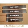 Para Ford RANGER 12-14 Side LED Puerta de Acero Inoxidable Alféizar Protector de la Placa Del Desgaste Del Travesaño de la Guardia Sills pedales accesorios de acabado 4 unids