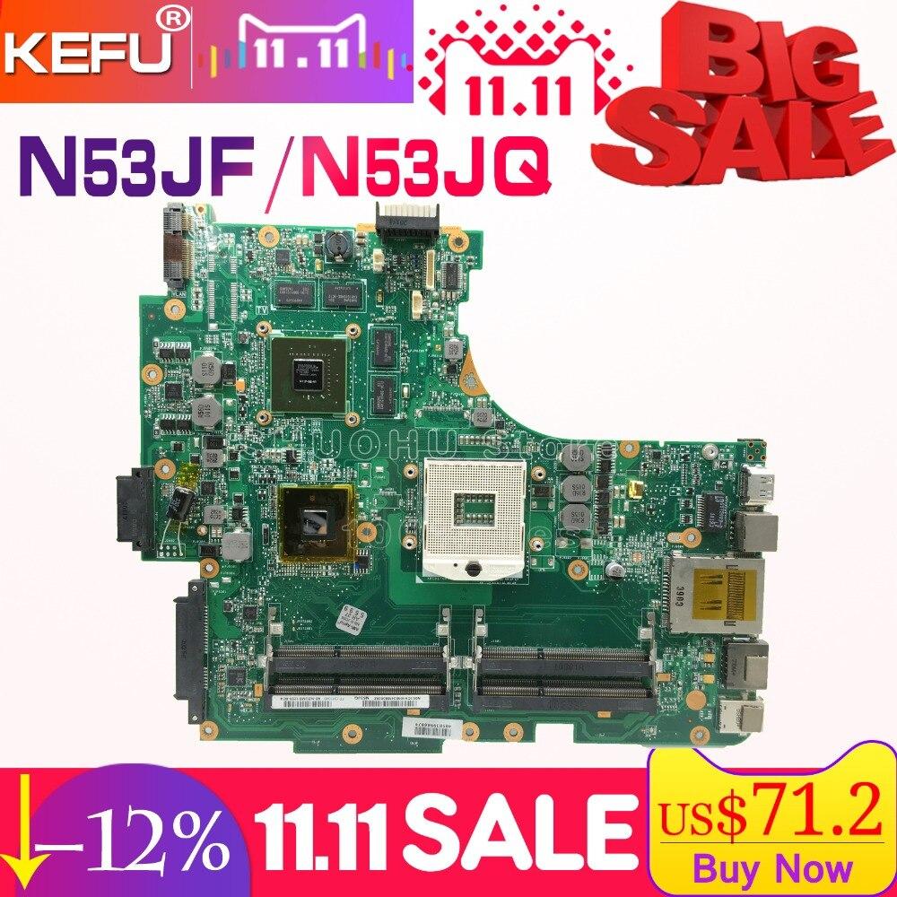 KEFU For ASUS N53JF N53JQ N53J N53JG 4RAM HM55 SLOTS laptop motherboard tested 100% work original mainboard g73sw for asus motherboard rev2 0 hm65 4ram slots 3d connector 90r n3imb1000y mainboard full test