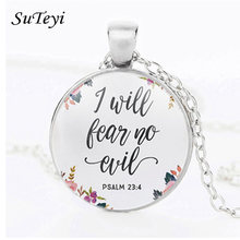 SUTEYI I Will Fear No Evil Psalm 23 4 Necklace Flower Calligraphy Bible Quote Glass Necklaces Women Men Christian Jewelry Gifts(China)