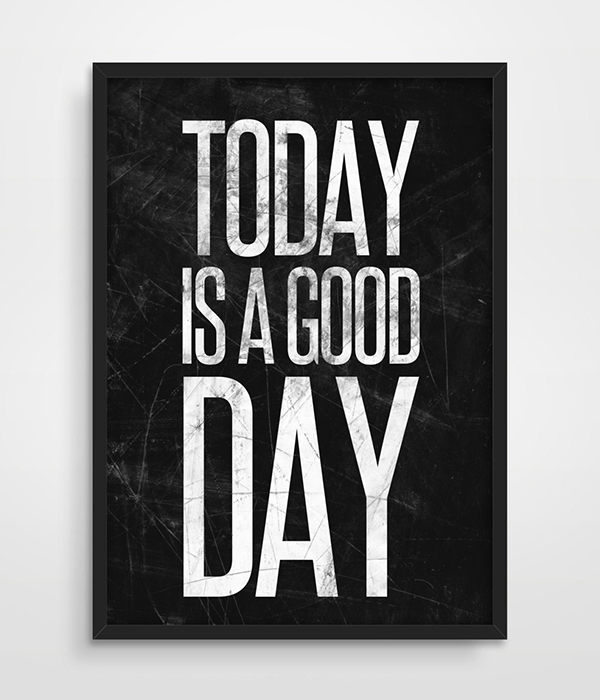 Print Home Wall Decoration Picture Quote Poster Today Is A Good Day Bedroom Wall Decor House