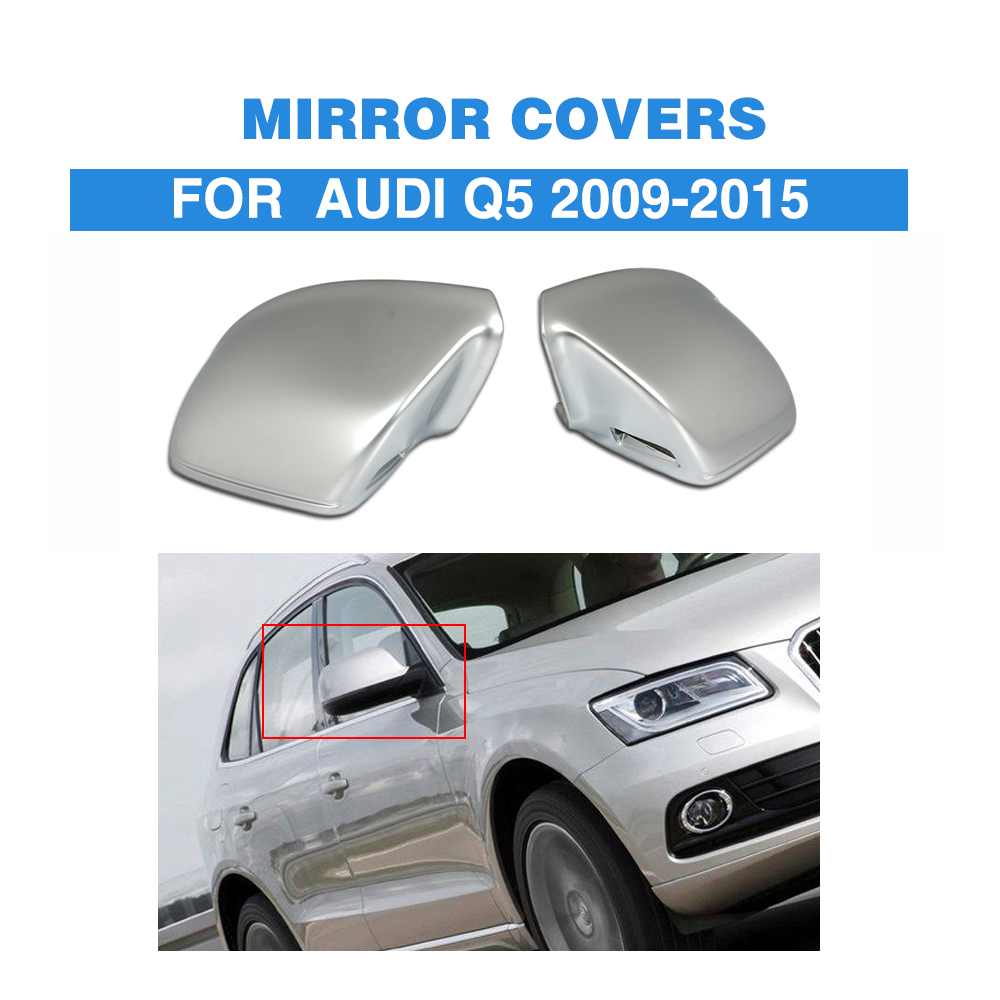 Matt Chrome Replacement Side Mirror Covers Fit For Audi Q5 2009 2015 with Side Assist Rearview Mirror Caps
