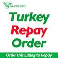 Pagar a ordem para a Turquia, por favor coloca a ordem e vamos alterar o preço para o preço de sua ordem original