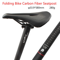 LP litepro 33.9mm*580mm folding bike carbon fiber seatpost seat tube ultralight 280g