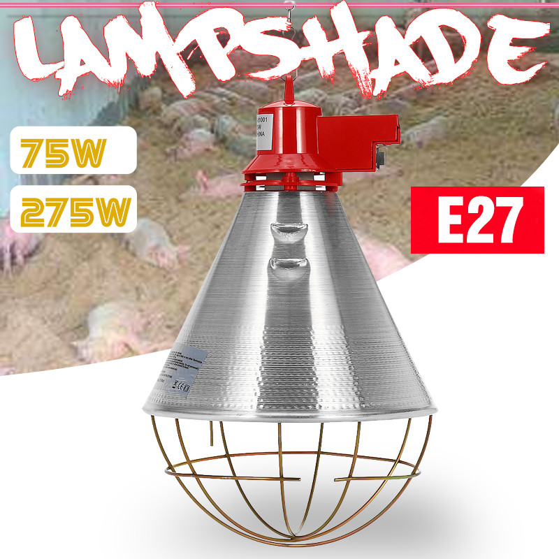 175W / 275W Lampshade 2 gear Adjustable For E27 Heat Lamp Smart Infrared Light Bulb Pet Chicken Piggy Dog Cat Hatching 220 240V