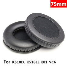 75MM Foam Ear Pads Cushions for AKG K518 K518DJ K518LE K81 for Sony MDR-NC6 Headphones Black High Quality 12.6 1 pair replacement foam ear pads cushions 70mm for sony mdr nc6 for akg k518dj k518le k81 headphones high quality 1 15