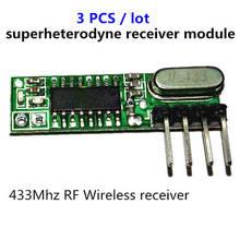 3pcs superheterodyne 433 MHz โมดูลรับสัญญาณไร้สาย RF ขนาดเล็กต่ำสำหรับ 433 MHz