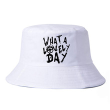 WHAT A LOVELY DAY bucket hats fashion cotton fisherman caps Unisex Outdoor visor cap