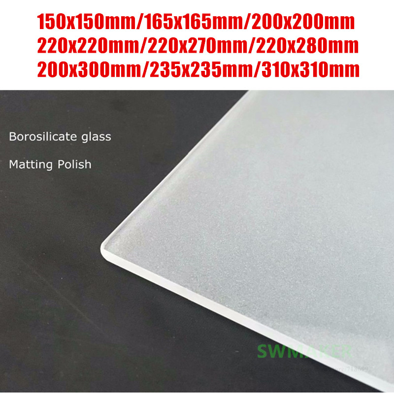 Borosilicate glass Matting Sanded Polish 165mm 220mm 235mm 310mm one side Frosted Glass Plate better adhesion 3d Printer parts