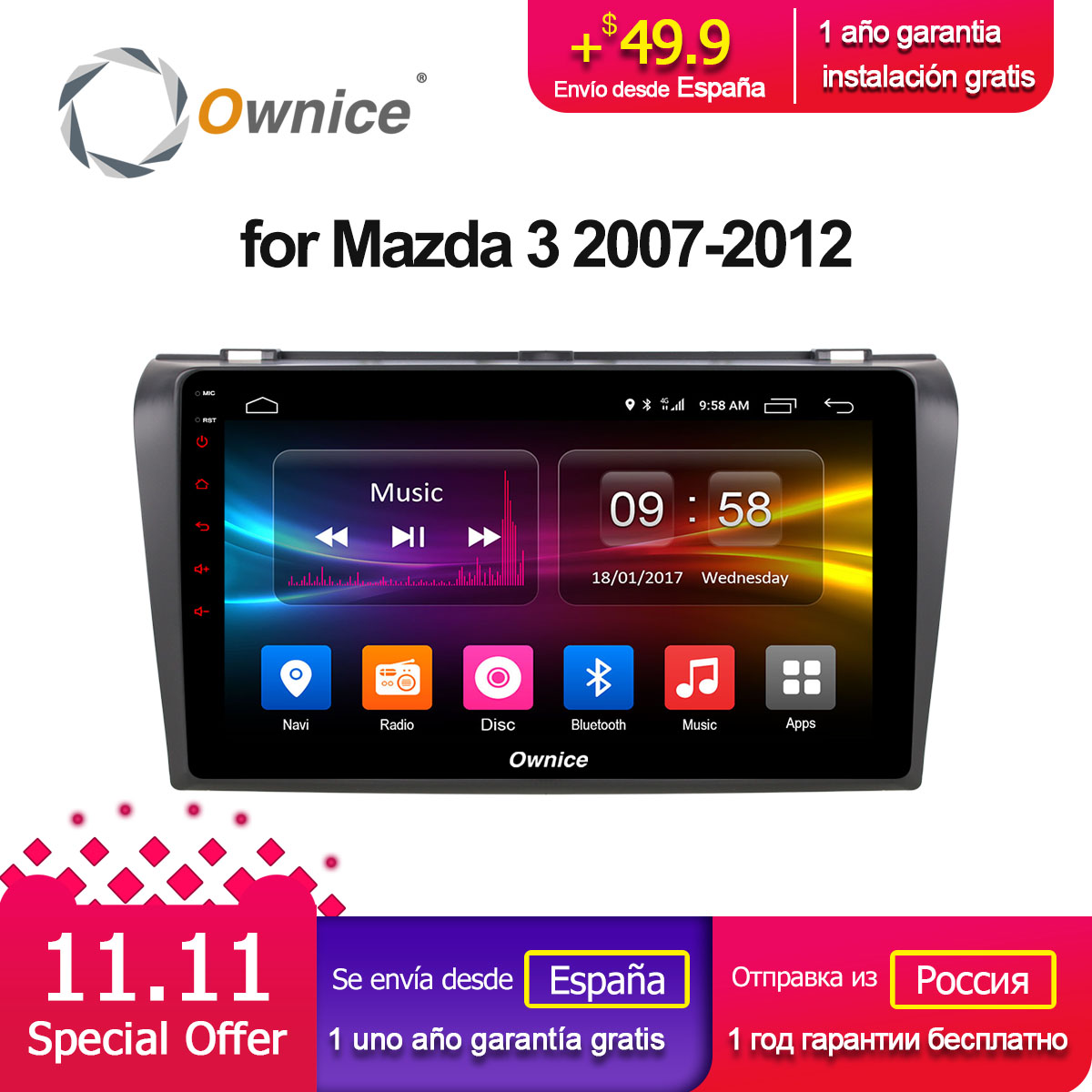 Ownice C500+ G10 Android 8.1 Car DVD Player for Mazda 3 2007 - 2012 GPS Navigation Radio vedio navi 2G RAM support 4G LTEOwnice C500+ G10 Android 8.1 Car DVD Player for Mazda 3 2007 - 2012 GPS Navigation Radio vedio navi 2G RAM support 4G LTE
