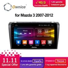 Ownice C500 + G10 Android 8,1 dvd-плеер для Mazda 3 2007-2012 gps навигации радио vedio navi 2G RAM поддержка 4G LTE