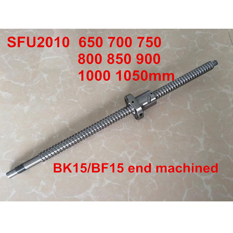1pc SFU2010 - 650 700 750 800 850 900 950 1000 1050mm ballscrew + ball nut with BK15 / BF15 end machined CNC parts more fool me